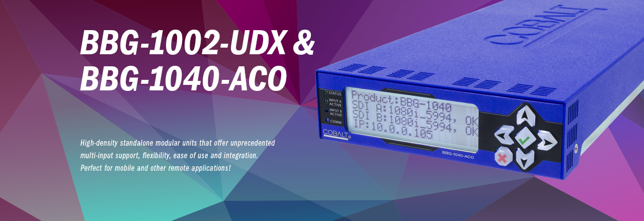 BBG-1002-UDX and BBG-1040-ACO