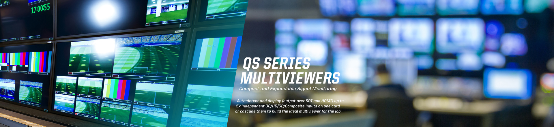 QS Series Multiviewers